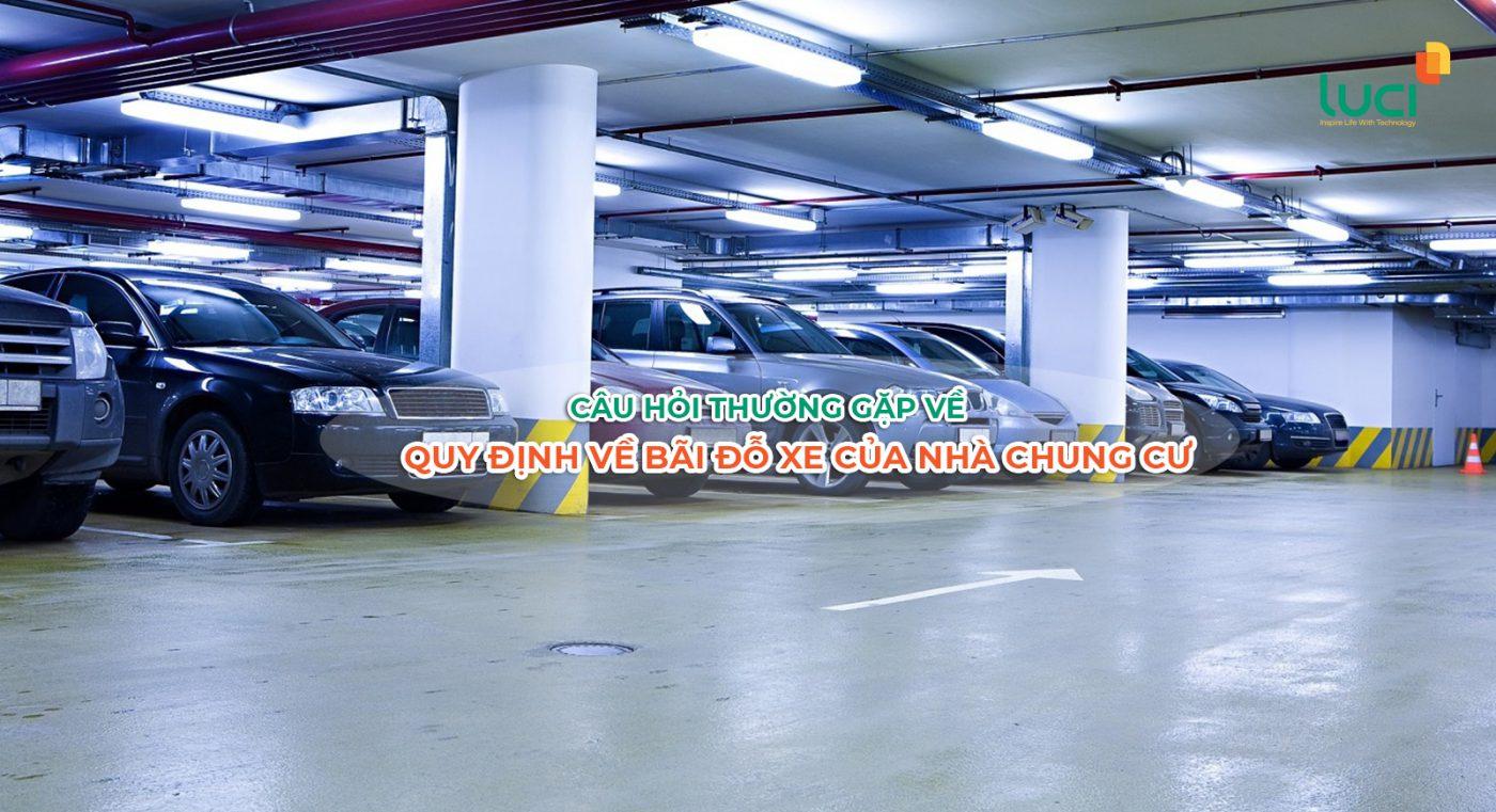 6 Câu hỏi thường gặp về quy định về bãi đỗ xe của nhà chung cư