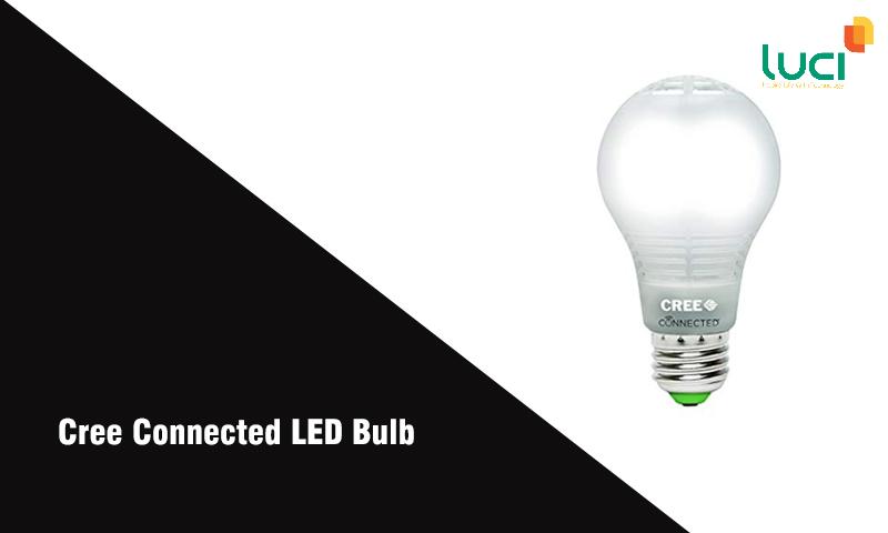 Đèn thông minh Cree Connected LED Bulb