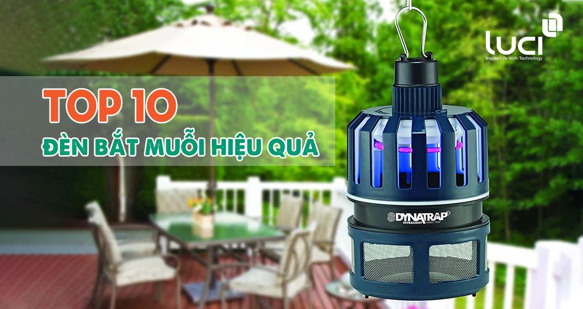 Top 10 đèn bắt muỗi hiệu quả diệt sạch muỗi cho gia đình