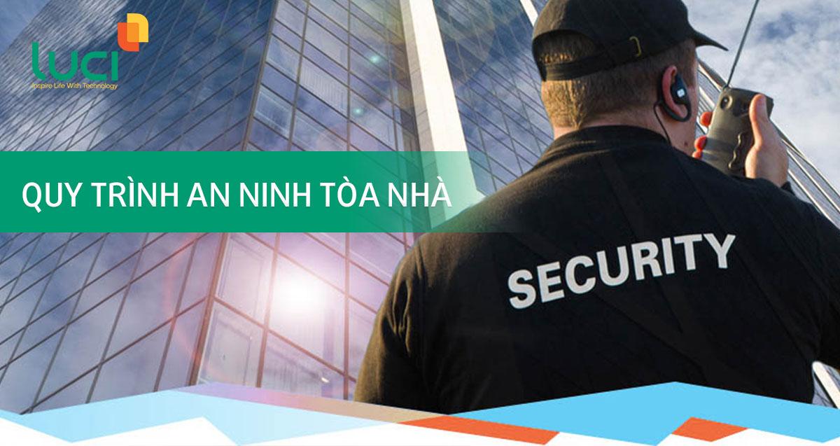 Quy trình an ninh tòa nhà bạn không nên bỏ qua