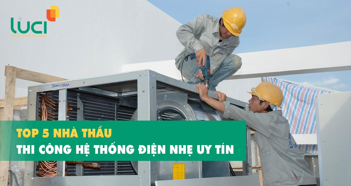 Top 5 nhà thầu thi công hệ thống điện nhẹ uy tín