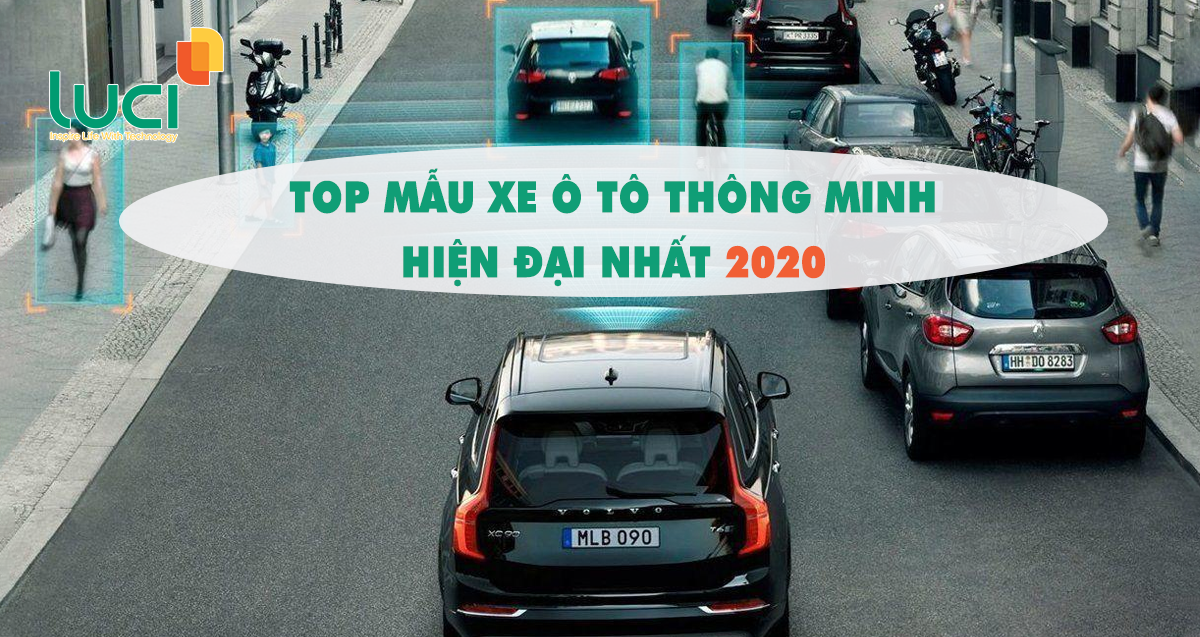 Top mẫu xe ô tô thông minh hiện đại nhất 2020