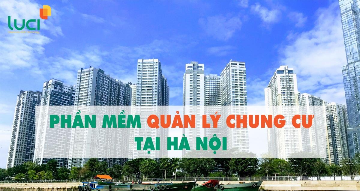Tiêu chí lựa chọn phần mềm quản lý chung cư tại Hà Nội