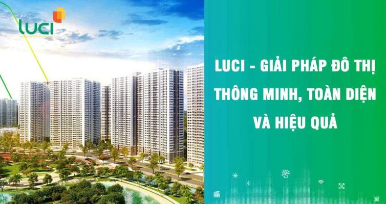 Luci là giải pháp quản lý đô thị thông minh tối ưu nhất hiện nay